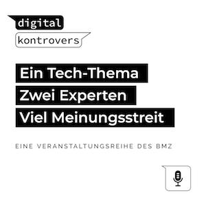 """Cover des Podcasts """"digital kontrovers"""" des Bundesministerium für wirtschaftliche Zusammenarbeit und Entwicklung (BMZ)"""