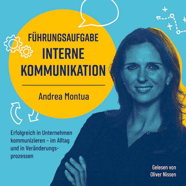 """Cover des Hörbuchs """"Führungsaufgabe Interne Kommunikation"""" von Andrea Montua. Gelesen von Oliver Nissen"""