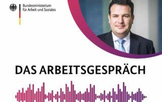 Cover Podcast Das Arbeitsgepräch mit Bundesarbeitsminister Hubertus Heil